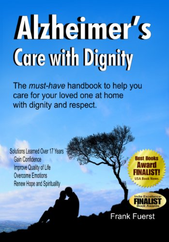 9780929915623: Alzheimer's Care with Dignity