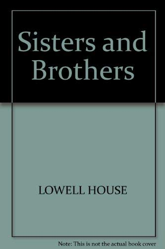 9780929923567: Sisters and Brothers: Resolving Your Adult Sibling Relationships