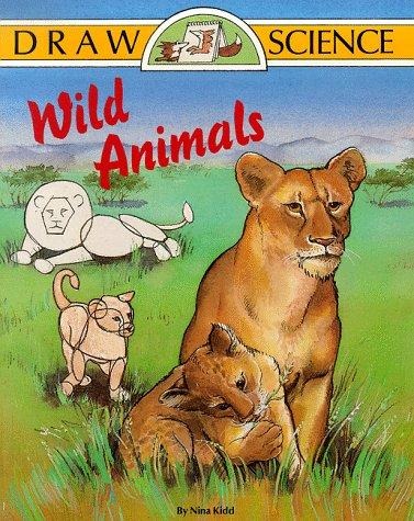 9780929923901: Wild Animals (Draw Science Series)