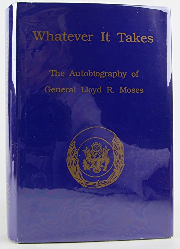 9780929925066: Whatever It Takes: The Autobiography of Lloyd R. Moses
