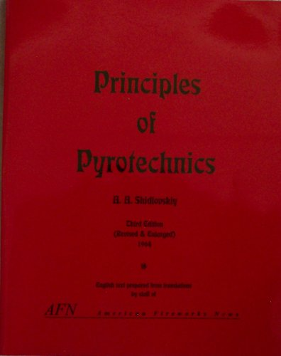 9780929931135: Principles of Pyrotechnics