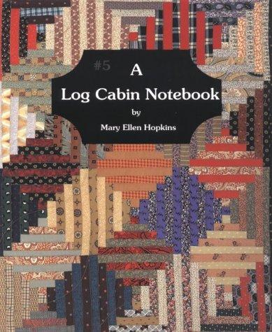 9780929950068: A Log Cabin Notebook #5