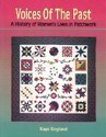 Voices of the Past: A History of Women's Lives in Patchwork: England, Kaye