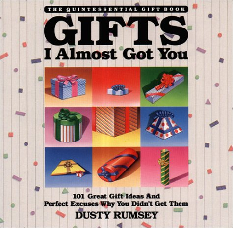 Gifts I Almost Got You: Rumsey, Dusty