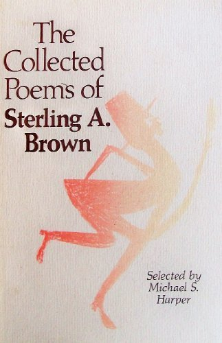 9780929968070: The Collected Poems of Sterling A. Brown
