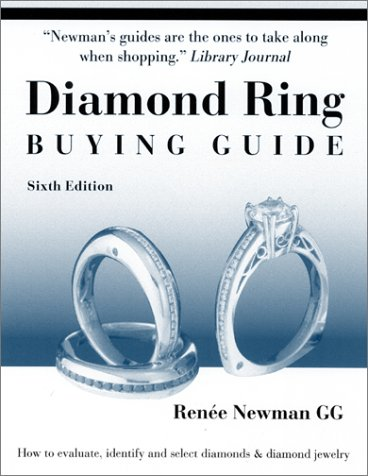 9780929975320: Diamond Ring Buying Guide: How to Evaluate, Identify and Select Diamonds & Diamond Jewelry (6th Edition)