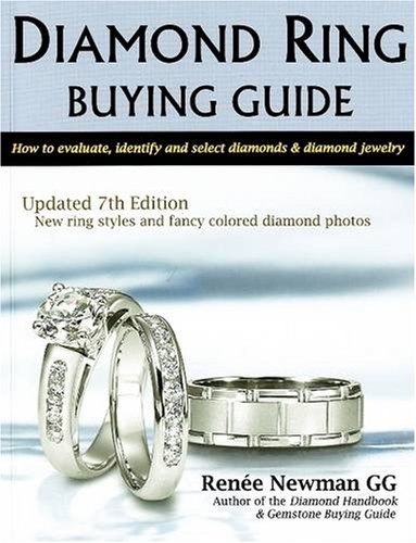 9780929975405: Diamond Ring Buying Guide: How to Evaluate, Identify, and Select Diamonds & Diamond Jewelry (Newman Gem & Jewelry Series)