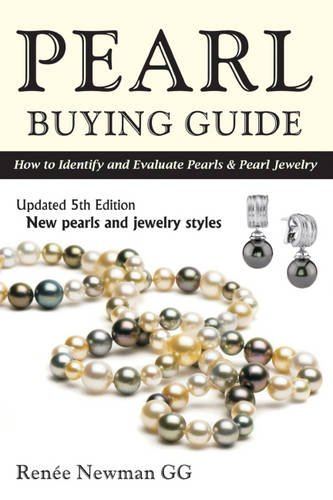 9780929975443: Pearl Buying Guide: How to Identify and Evaluate Pearls & Pearl Jewelry