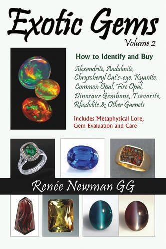 9780929975450: Exotic Gems: How to Identify and Buy Alexandrite, Andalusite, Chrysoberyl Cat's-eye, Kyanite, Common Opal, Fire Opal, Dinosaur Gembone, Tsavorite, Rhodolite & Othe: 2
