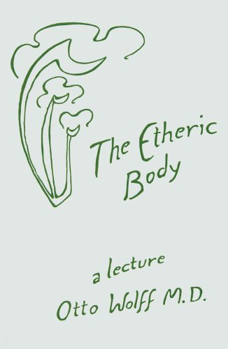 9780929979069: The Etheric Body