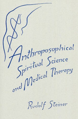 9780929979151: Anthroposophical spiritual science and medical therapy: Second medical course, nine lectures to physicians and medical students, Dornach, April 11-18, 1921
