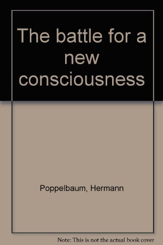 9780929979281: The battle for a new consciousness