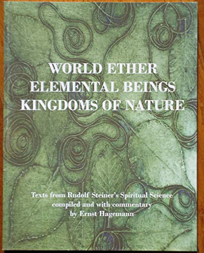 9780929979311: World Ether - Elemental Beings - Kingdoms of Nature