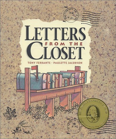 Letters from the Closet: Ferrante, Tony; Jacobson, Paulette