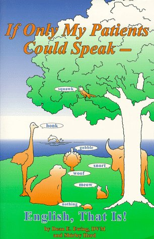 9780930006044: If Only My Patients Could Speak--English, That Is!