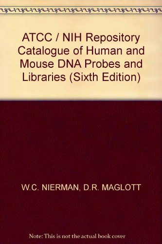 9780930009472: ATCC / NIH Repository Catalogue of Human and Mouse DNA Probes and Libraries (Sixth Edition)