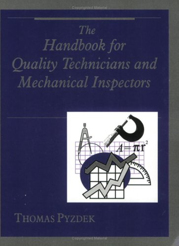 9780930011673: Handbook for Quality Technicians and Mechanical Inspectors