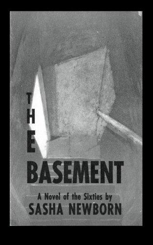 9780930012069: The Basement: A Novel of the Sixties