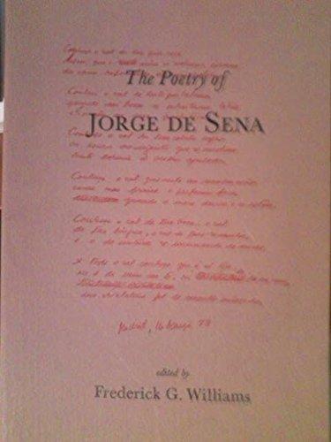 The poetry of Jorge de Sena: A bilingual selection: Sena, Jorge de