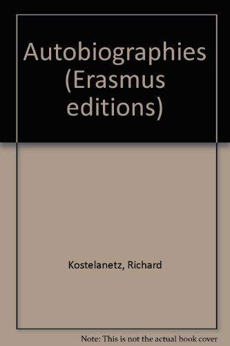 9780930012410: Autobiographies (Erasmus editions)