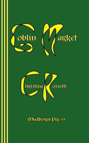 9780930012625: Goblin Market