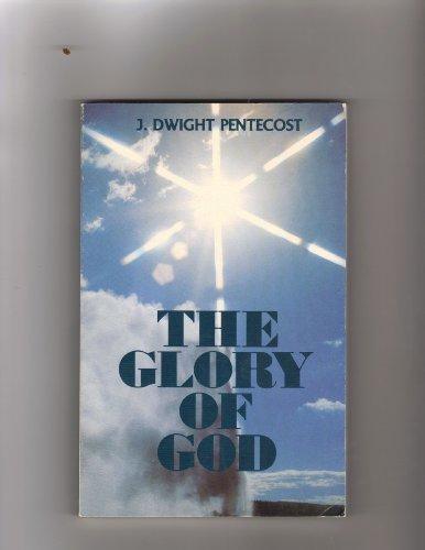 The glory of God: Pentecost, J. Dwight