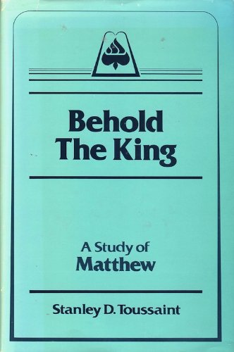 9780930014391: Behold the King