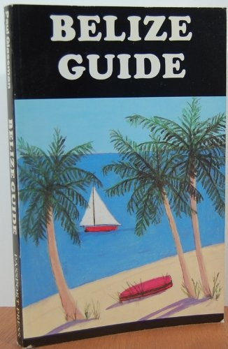 9780930016159: Belize guide