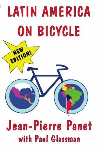 Latin America on Bicycle: Paul Glassman