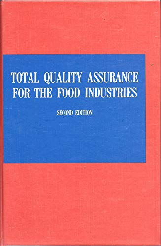 Total Quality Assurance for the Food Industries, Second Edition: Gould, Ronald W.