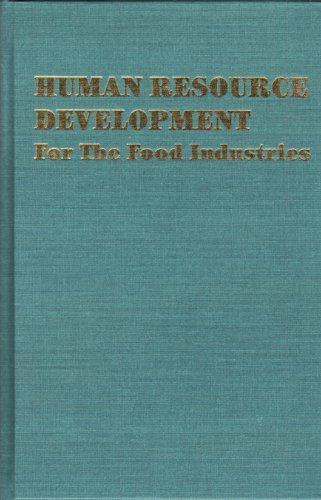 Human Resource Development: For the Food Industries: Gould, Wilbur A.