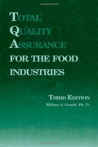 9780930027339: Total Quality Assurance for the Food Industries