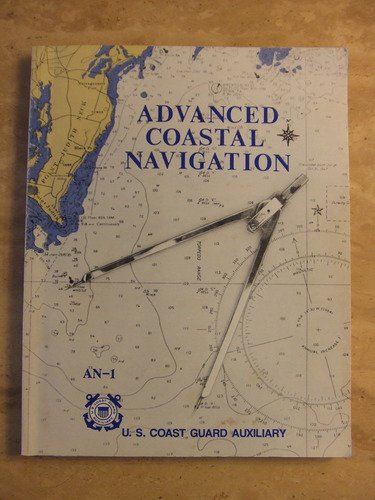 9780930028015: Advanced coastal navigation [Paperback] by