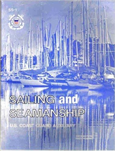 9780930028046: Sailing and Seamanship: U. S. Coast Guard Auxiliary
