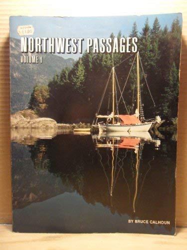 9780930030063: Northwest Passages Volume 1