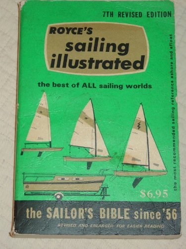 9780930030148: Sailing illustrated: The sailor's Bible since '56