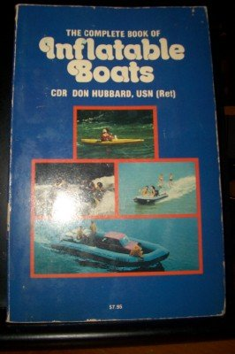 9780930030155: The Complete Book of Inflatable Boats