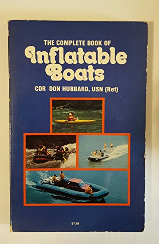 9780930030186: The Complete Book of Inflatable Boats