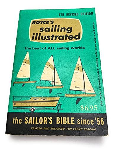 9780930030254: Sailing Illustrated the Sailors Bible Since '56
