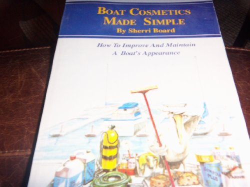 9780930030568: Boat cosmetics made simple