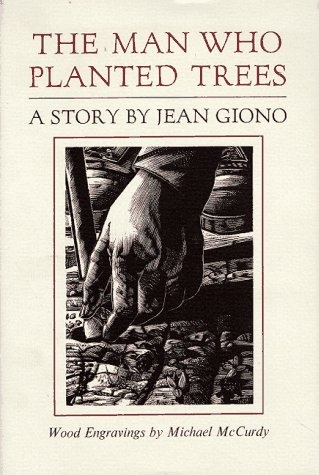 The Man Who Planted Trees: Jean Giono