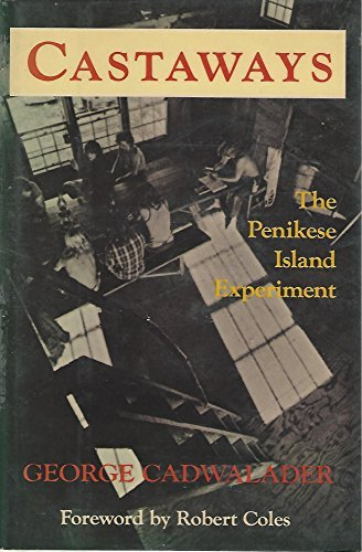 Castaways - the Penikese Island Experiment
