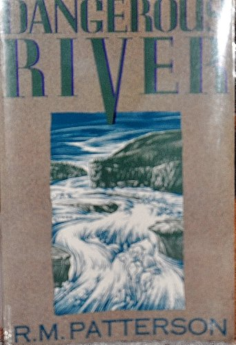 9780930031268: Dangerous River