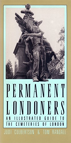 9780930031329: Permanent Londoners: An Illustrated Guide to the Cemeteries of London