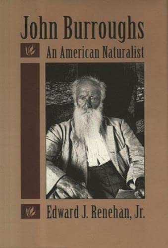 9780930031596: John Burroughs: An American Naturalist