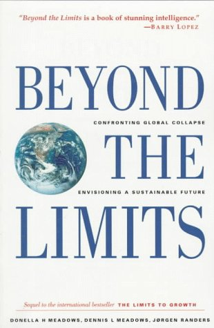 9780930031626: Beyond the Limits: Confronting Global Collapse, Envisioning a Sustainable Future
