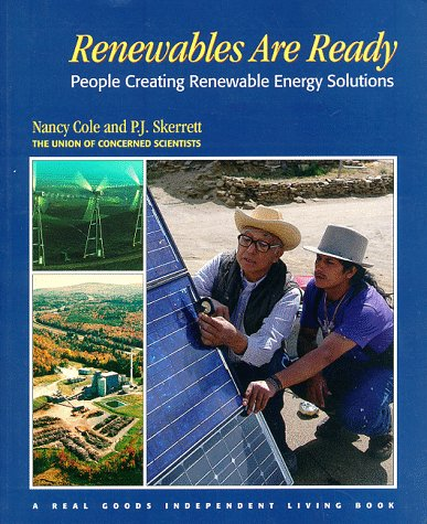 Renewables Are Ready: People Creating Renewable Energy: Nancy Cole, P.