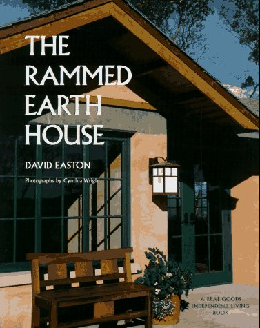 9780930031794: The Rammed Earth House (Real Goods Independent Living Book)