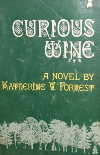 9780930044435: Curious wine: A novel
