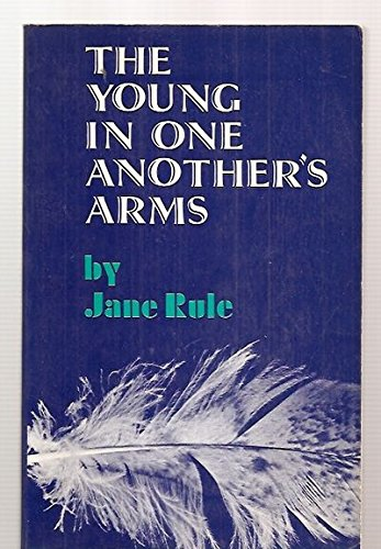 The Young in One Another's Arms: Rule, Jane